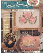 Victorian Ribbons~Silk Ribbon Embroidery Book - $6.00