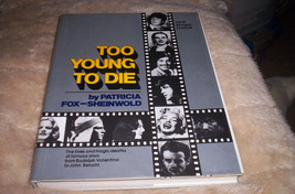 To Young To Die    1979 Edition - $75.00