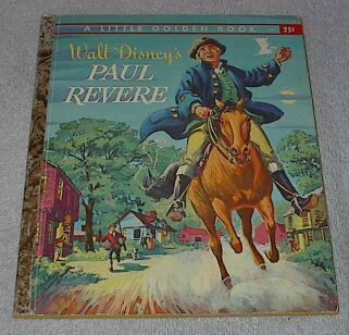 Walt Disney's Paul Revere Vintage 1957 Little Golden Book
