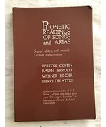 [(Phonetic Readings of Songs and Arias)] [Author: Berton Coffin] publish... - $37.62