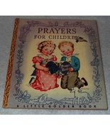 Prayers for Children 1942 Little Golden Book #5 Rachel Taft Dixon - $19.95