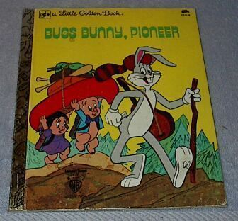 Bugs Bunny Pioneer 1977 Warner Bros Vintage Little Golden Book