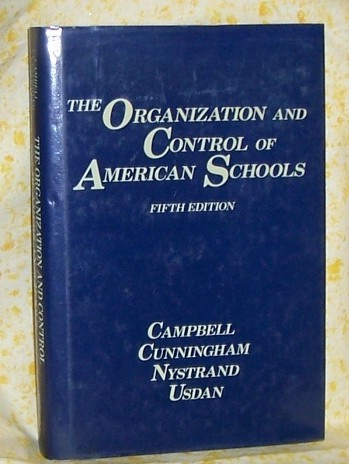 The Organization and Control of American Schools