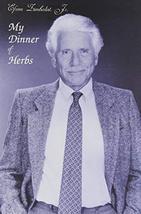 My Dinner of Herbs [Hardcover] Efrem Zimbalist Jr.