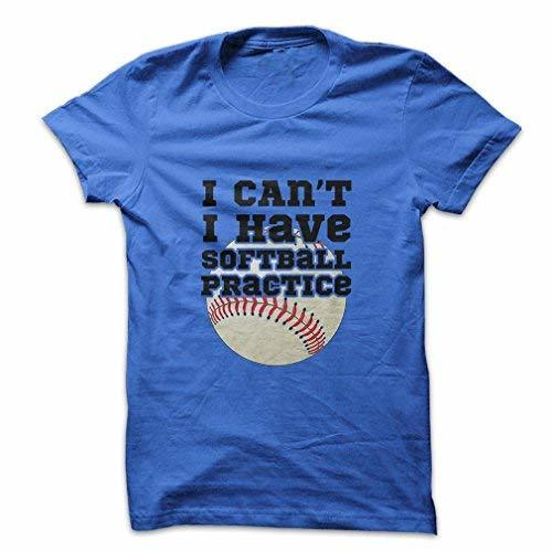 Mad Over Shirts I Can't I Have Softball Practice Men's Medium Blue T Shirt