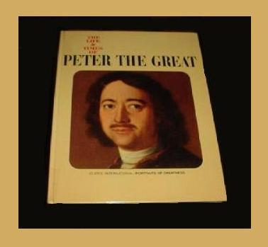 Peter the great  the life and times of