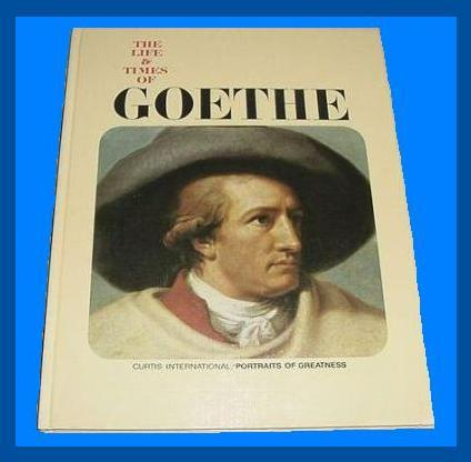 The Life & Times of GOETHE Coffee Table WRITER Book
