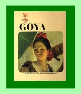 The Life & Times of GOYA Coffee Table ARTIST Book