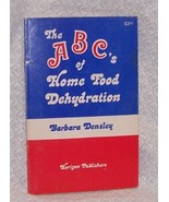 The ABC's of Home Food Dehydration - $20.00