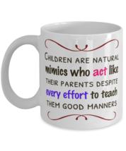 Children Are Mimics, Act Just Like You - 11 oz Classic Coffee Mug  - £11.62 GBP