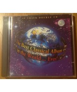 The Best Classical Album In The World Ever (2 Cd) 40 Tracks - $9.99