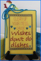 Wishes Don't Do Dishes cross stitch chart Designs by Lisa - $6.30
