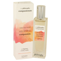 Philosophy Compassionate by Philosophy Eau De Parfum Spray 1 oz for Women - $29.69