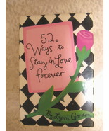 52 Ways to Stay in Love Forever by Lynn Gordon (1997) - $3.99