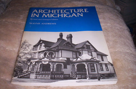 Architecture in Michigan 1982 - $65.00