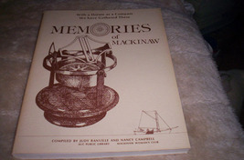 Memories Of Mackinaw - 1st Edition - $55.00