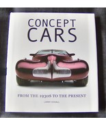 Concept Cars From the 1930s to the Present by Larry Edsall Hardcover Boo... - $4.99