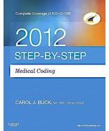 Medical Coding 2012 by Carol J. Buck (2011, Paperback) - $12.99