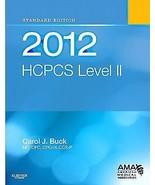 2012 HCPCS Level II Standard Edition by Carol J. Buck (2011, Paperback) - $12.99