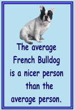 French Bulldog - Acrylic dog breed fridge magnets - Average - $3.94