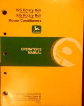 John Deere 925, 935 Rotary Roll Mower Conditioners Operator's Manual - $20.00