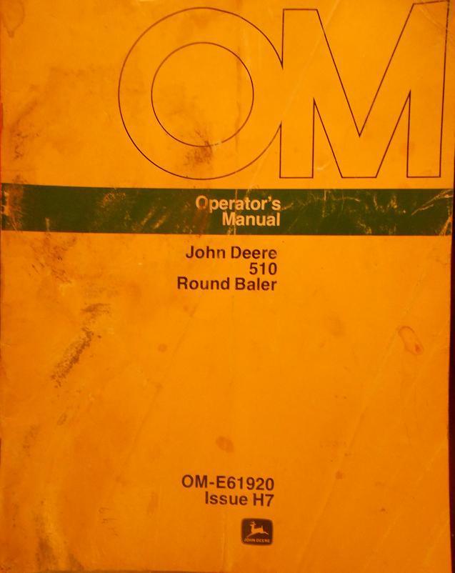 John Deere 510 Round Baler Operator's Manual