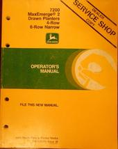 John Deere 7200 MaxEmerge 2 Drawn 4- and 6-Row Narrow Planters Operator's Manual - $30.00