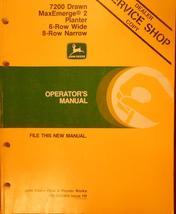 John Deere 7200 MaxEmerge2 6-Row Wide, 8-Row Narrow Planters Operator's ... - $30.00