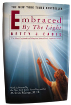 """Embraced by the Light: """"The Most Profound & Complete Near-Death Experien... - $7.20"""
