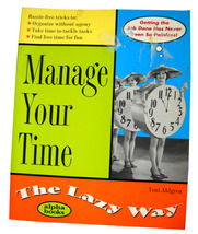 Manage Your Time The Lazy Way: Hassle-Free Tricks to Organize Without Ag... - $6.60