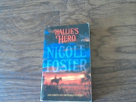 Hallie's Hero By Nicole Foster (2003 Paperback) - $1.50