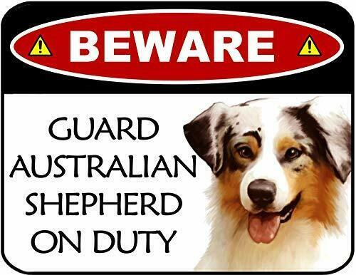 Primary image for Beware Guard Australian Shepherd On Duty Laminated Dog Sign SP3091