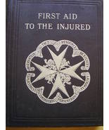 First Aid to the Injured - Antique St. John Ambulance manual - $25.00