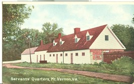 Servants Quarters, Mt. Vernon, VA, early 1900s unused Postcard  - $7.99