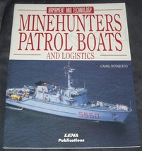 MINEHUNTERS PATROL BOATS AND LOGISTICS Book NEW! by Camil Busquets - $12.96