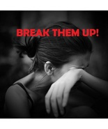 BREAK THEM UP SPELL END RELATIONSHIPS 100% SAFE... - $15.00