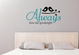 Always Kiss Me Wall Decal-Removable Wall Art St... - $20.00