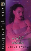 Night Shade (Daughters of the Moon) Ewing, Lynne - $8.37