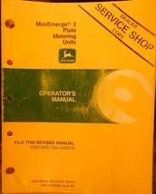 John Deere MaxEmerge2 Plate Metering Units Operator's Manual - $14.00