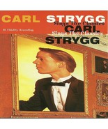 Carl Strygg CD Sings The Classics 1995 - $9.98