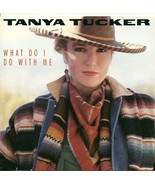Tanya Tucker CD What Do I Do With Me - $4.98
