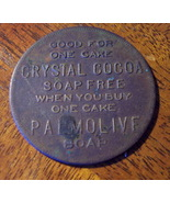 1920s CRYSTAL COCOA PALMOLIVE Soap Free Cake Token - $12.95