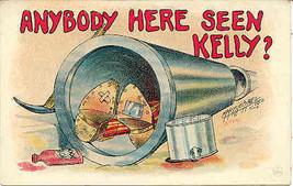 Anybody Here Seen Kelly artist Carmichael Vintage Post Card - $5.00