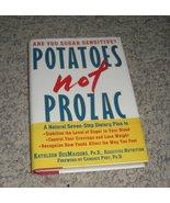 """Potatoes not Prozac"" Hardback Book by Kathleen DesMaisons, Ph.D.  - $3.45"