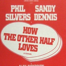 How the Other Half Loves FLYER Opening March 1971 Phil Silvers Sandy Dennis - $39.59
