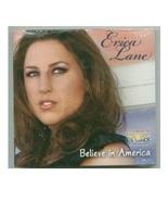 Erica Lane CD Believe in America NEW - $4.00