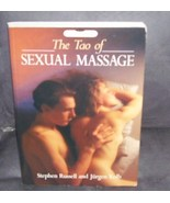 The Tao of Sexual Massage Book 1992 By Stephen Russell & Jurgen Kolb - $19.96