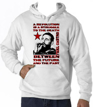 Fidel Castro A Revolution Is A Struggle Quote - New Cotton White Hoodie - $39.49