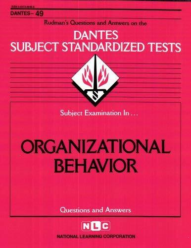 ORGANIZATIONAL BEHAVIOR (DSST Dantes Subject Standardized Tests) (Passbooks) (DA