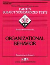 ORGANIZATIONAL BEHAVIOR (DSST Dantes Subject Standardized Tests) (Passbo... - $29.65